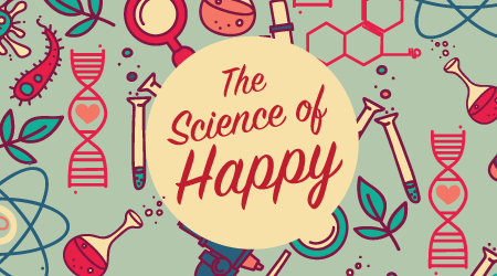 The Science of Happy