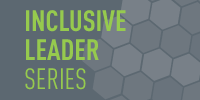 Inclusive Leader Series